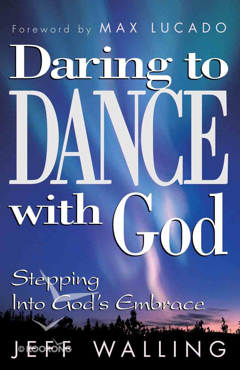 Daring to Dance With God Hardback