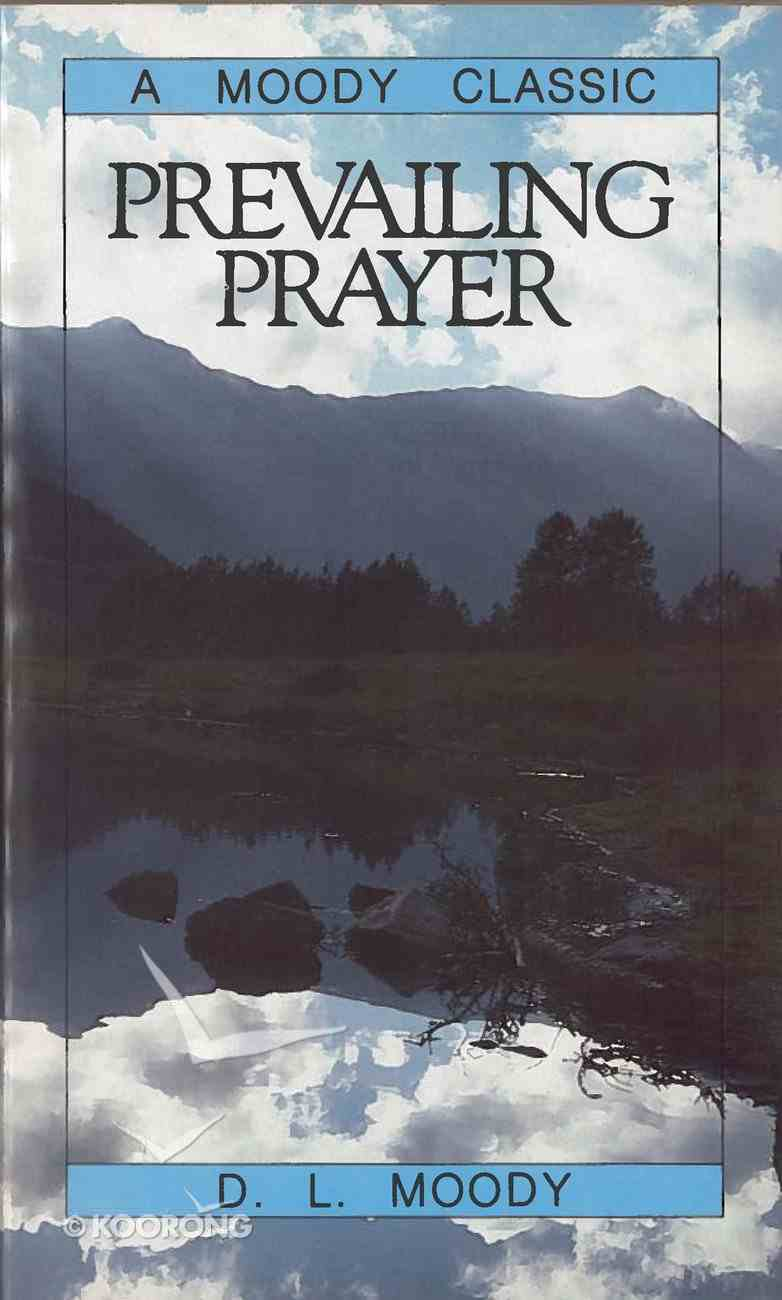 Prevailing Prayer Paperback