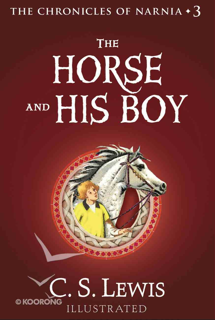 The Narnia #03: Horse and His Boy (#03 in Chronicles Of Narnia Series) Paperback