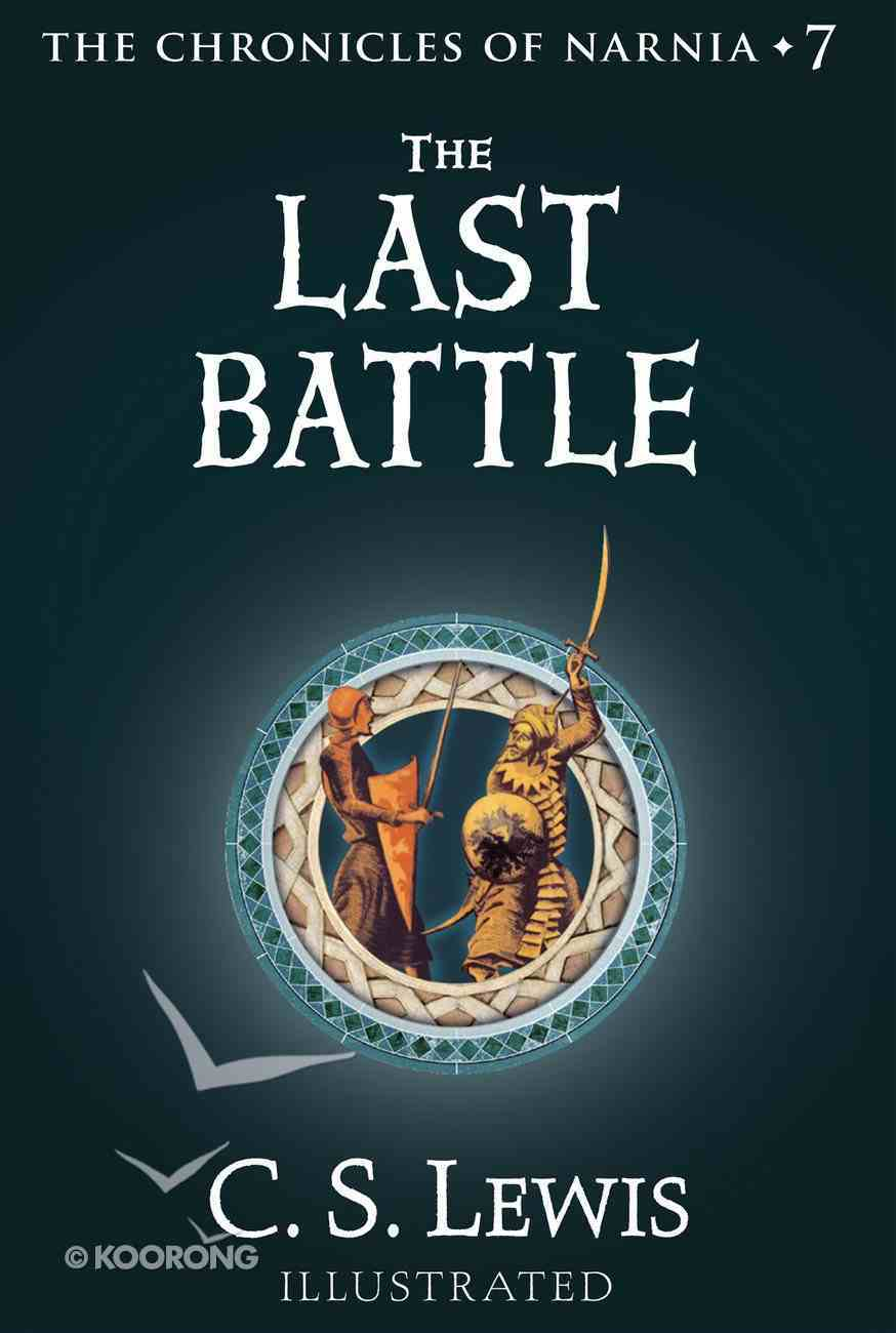 The Narnia #07: Last Battle (#07 in Chronicles Of Narnia Series) Paperback