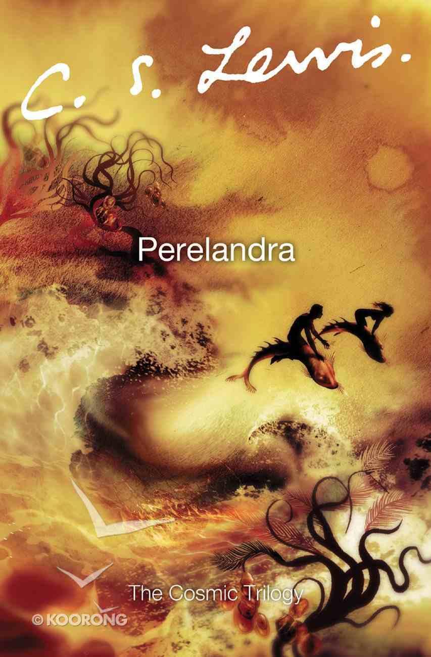 Perelandra (Cosmic Trilogy Series) eBook