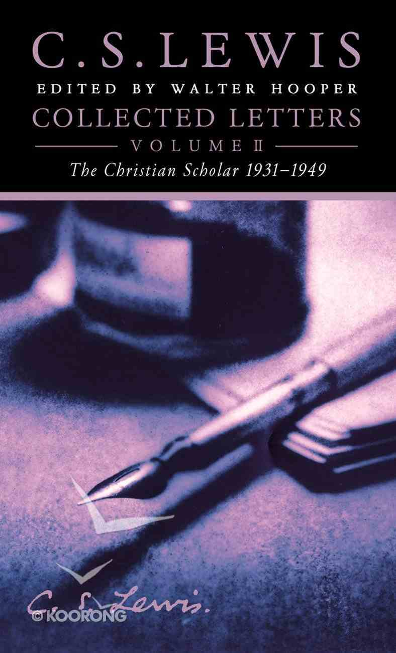 Collected Letters Volume Two: Books, Broadcasts and War, 1931???1949 eBook
