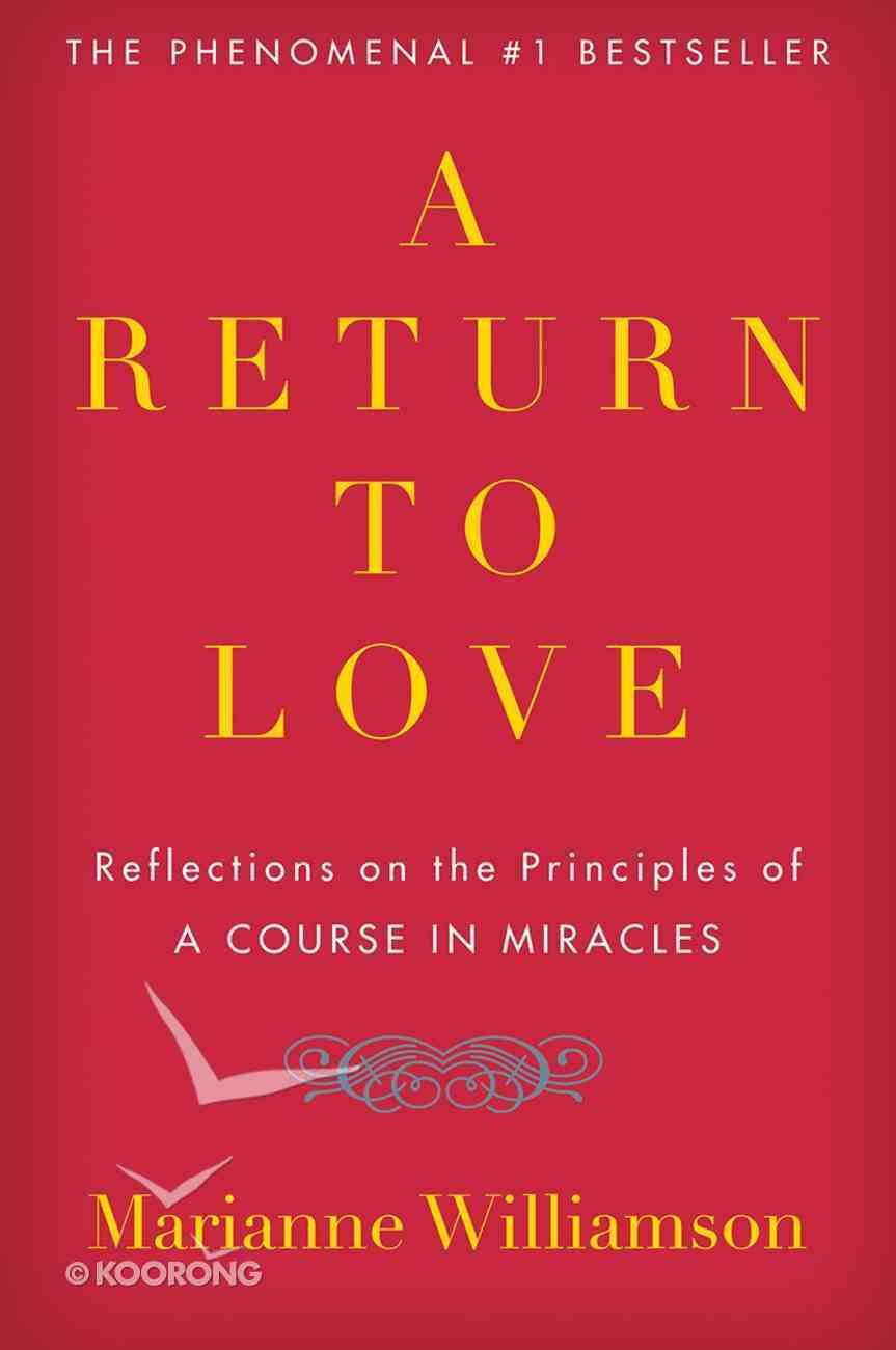 A Return to Love eBook