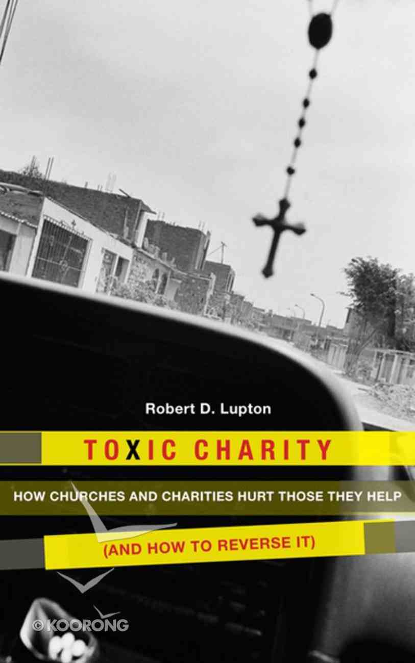 Toxic Charity Paperback