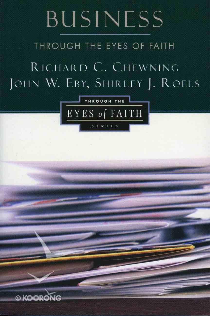 Business Through the Eyes of Faith eBook