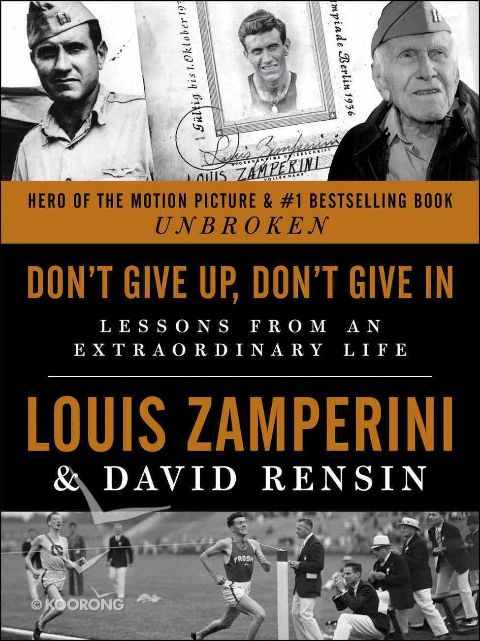Don't Give Up, Don't Give in Hardback