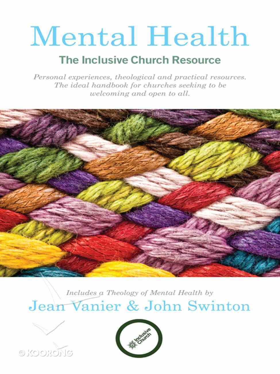 Mental Health: The Inclusive Church Resource Paperback