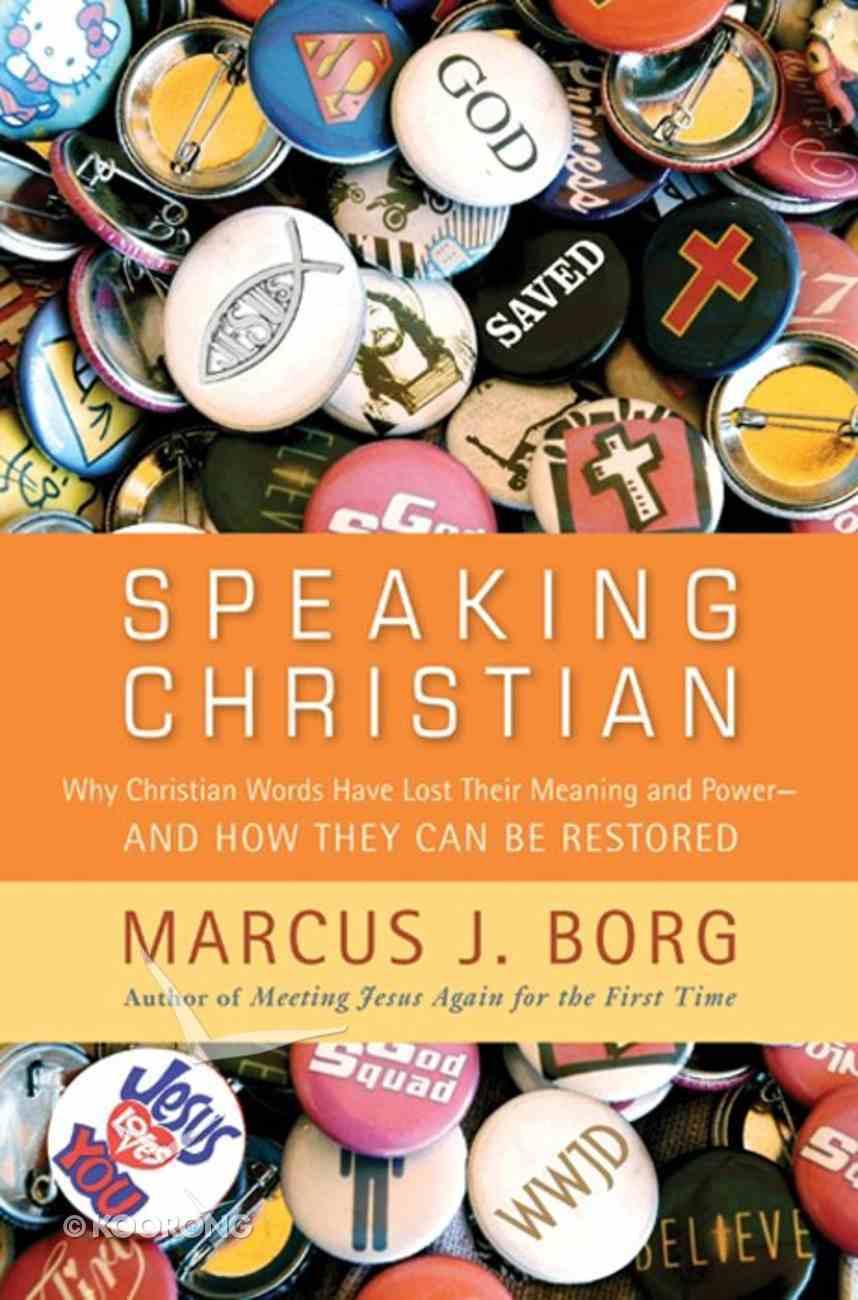 Speaking Christian Paperback