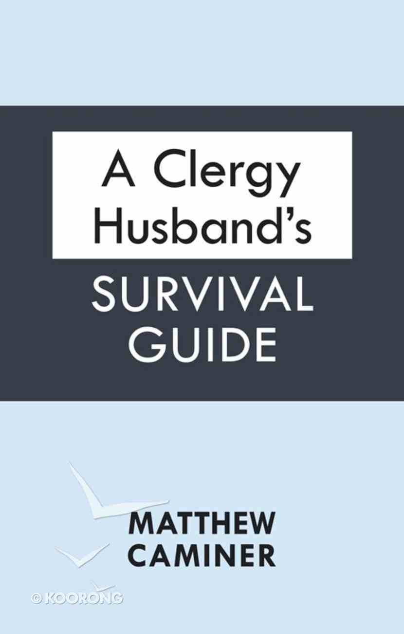 A Clergy Husband's Survival Guide eBook