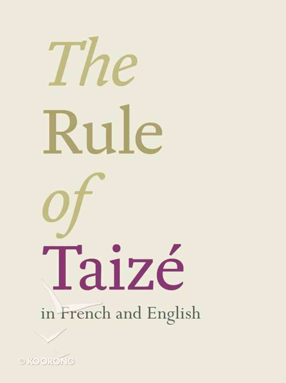 The Rule of Taize (French/english Edition) eBook