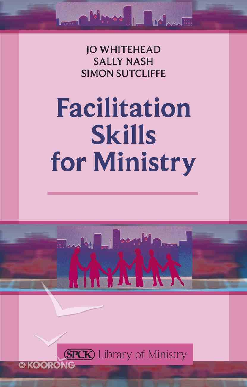 Facilitation Skills For Ministry Paperback