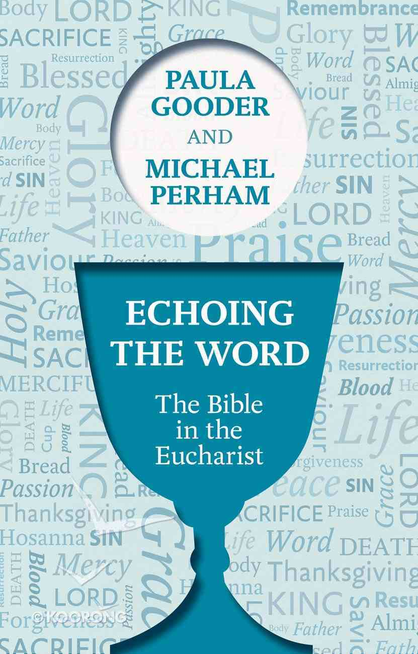Echoing the Word Paperback