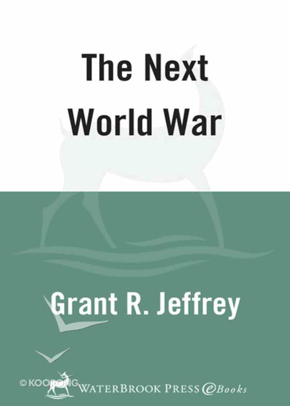 The Next World War eBook
