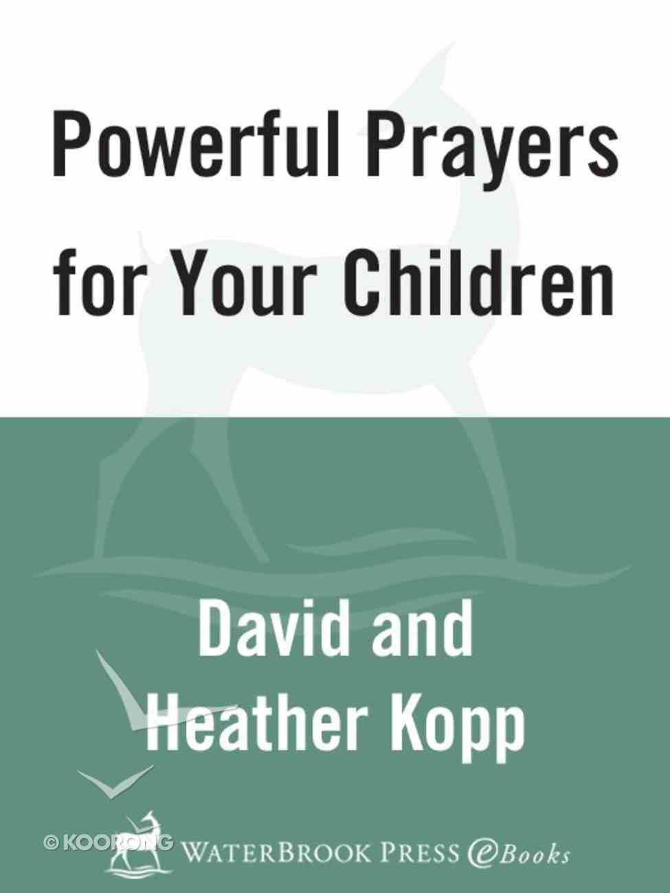 Powerful Prayers For Your Children eBook