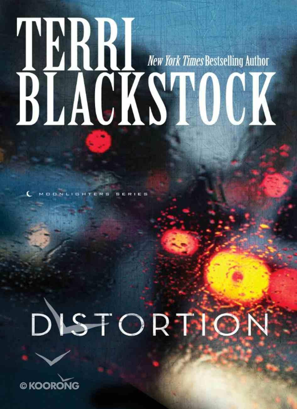 Distortion (#02 in Moonlighters Series) eBook