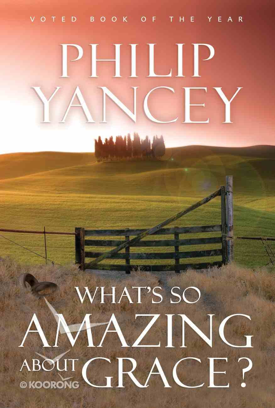 What's So Amazing About Grace? eBook