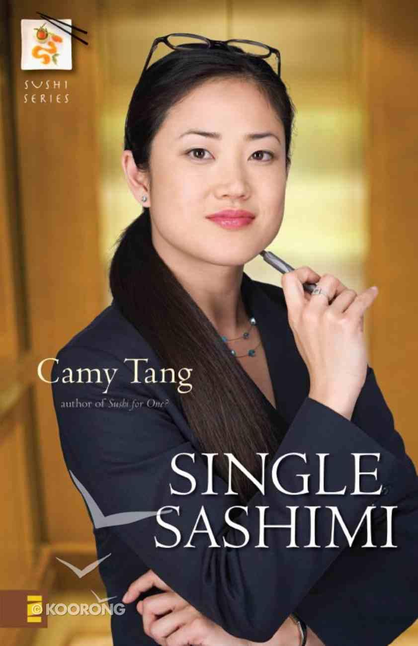 Single Sashimi (#03 in Sushi Series) eBook