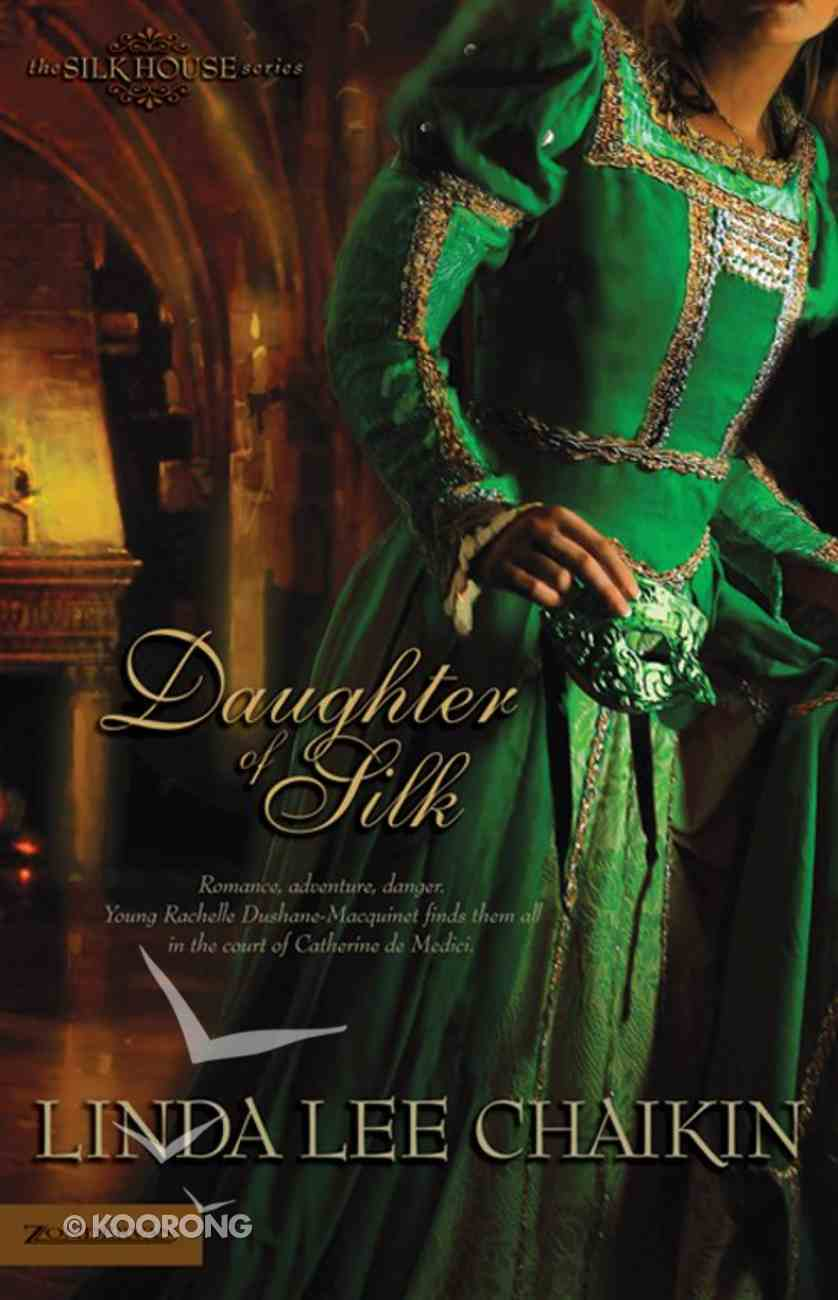 Daughter of Silk (Silk House Series) eBook