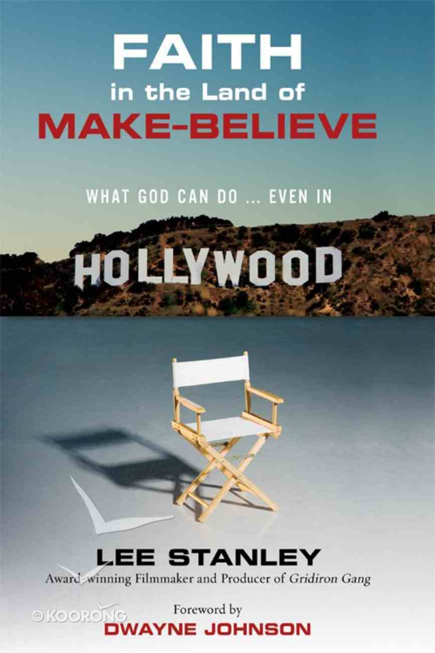 Faith in the Land of Make Believe eBook