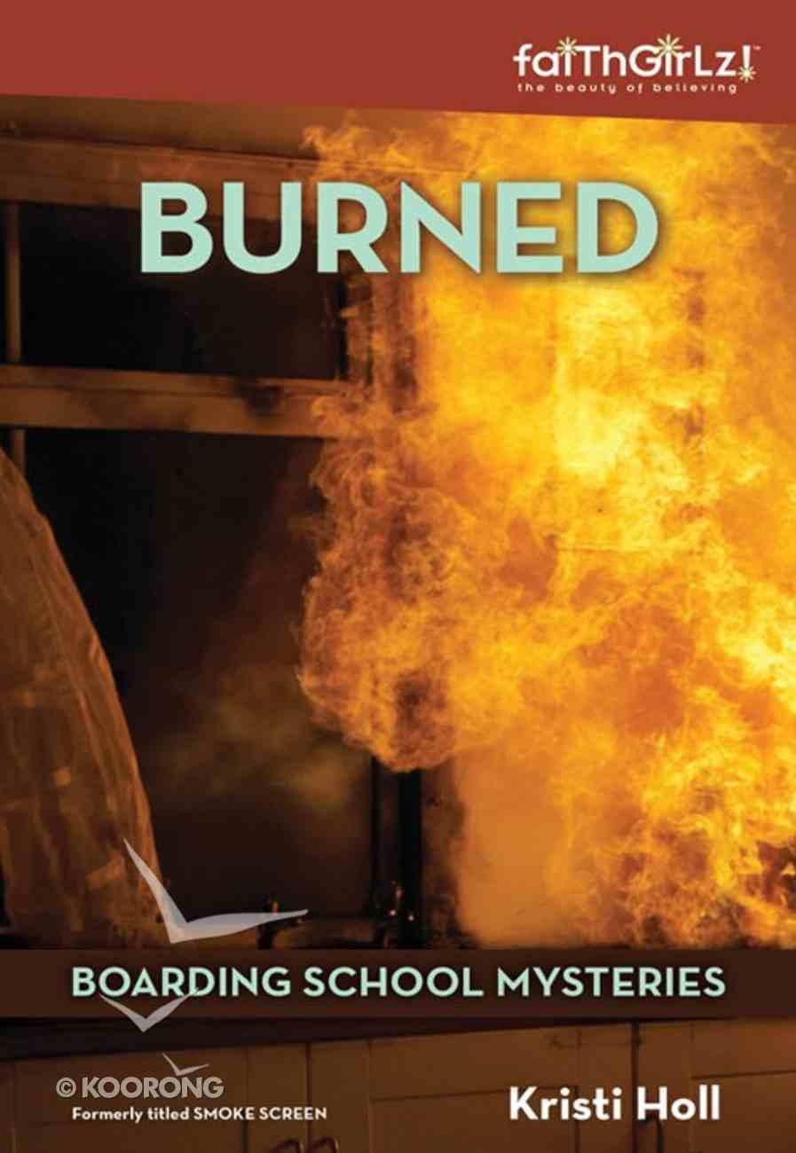 Burned (#03 in Boarding School Mysteries Series) eBook