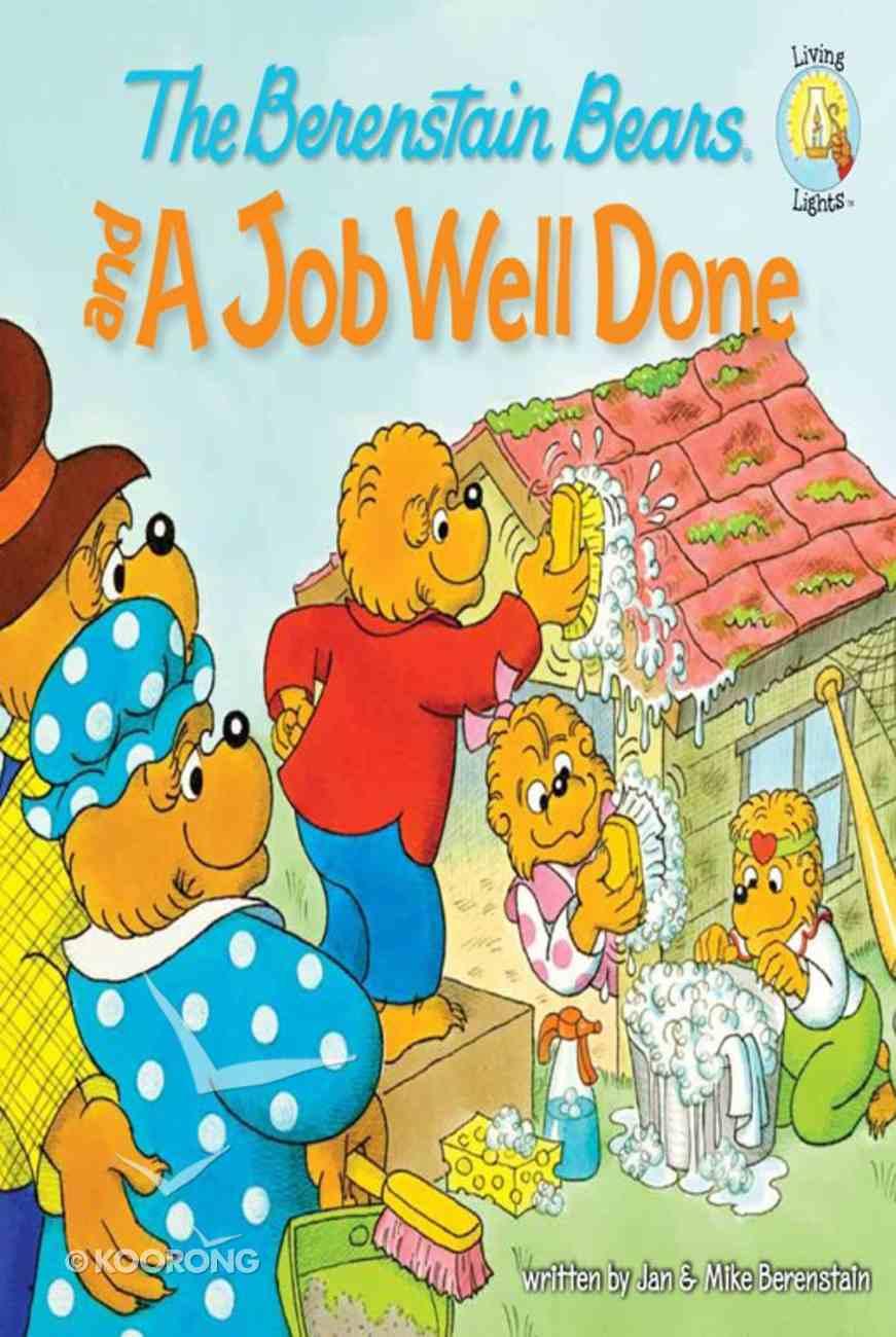 Job Well Done (The Berenstain Bears Series) eBook