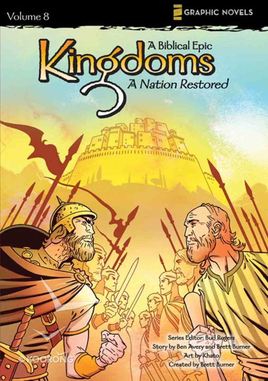 A Nation Restored (Z Graphic Novels) (#08 in Kingdoms - A Biblical Epic Series) eBook