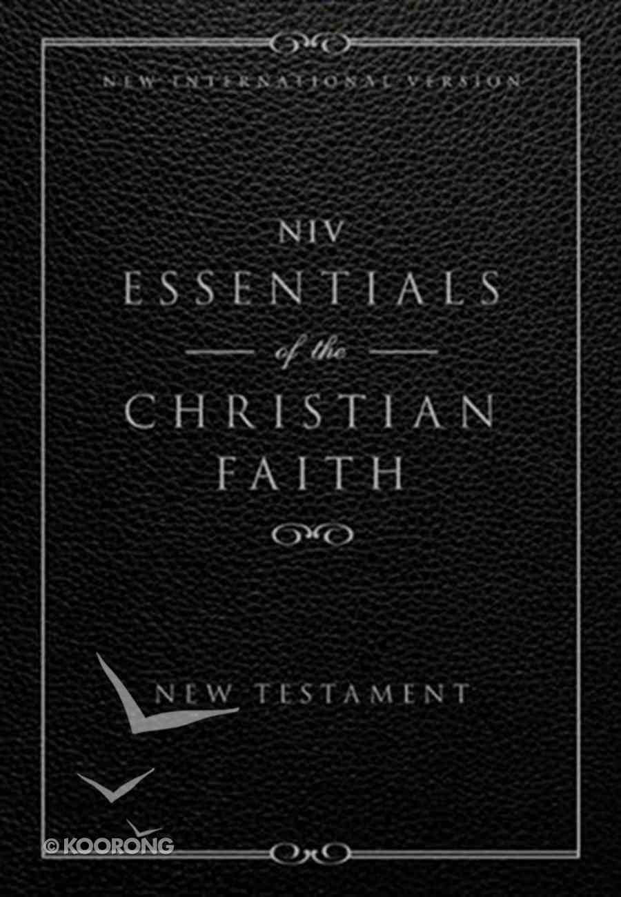 NIV Essentials of the Christian Faith (New Testament) eBook