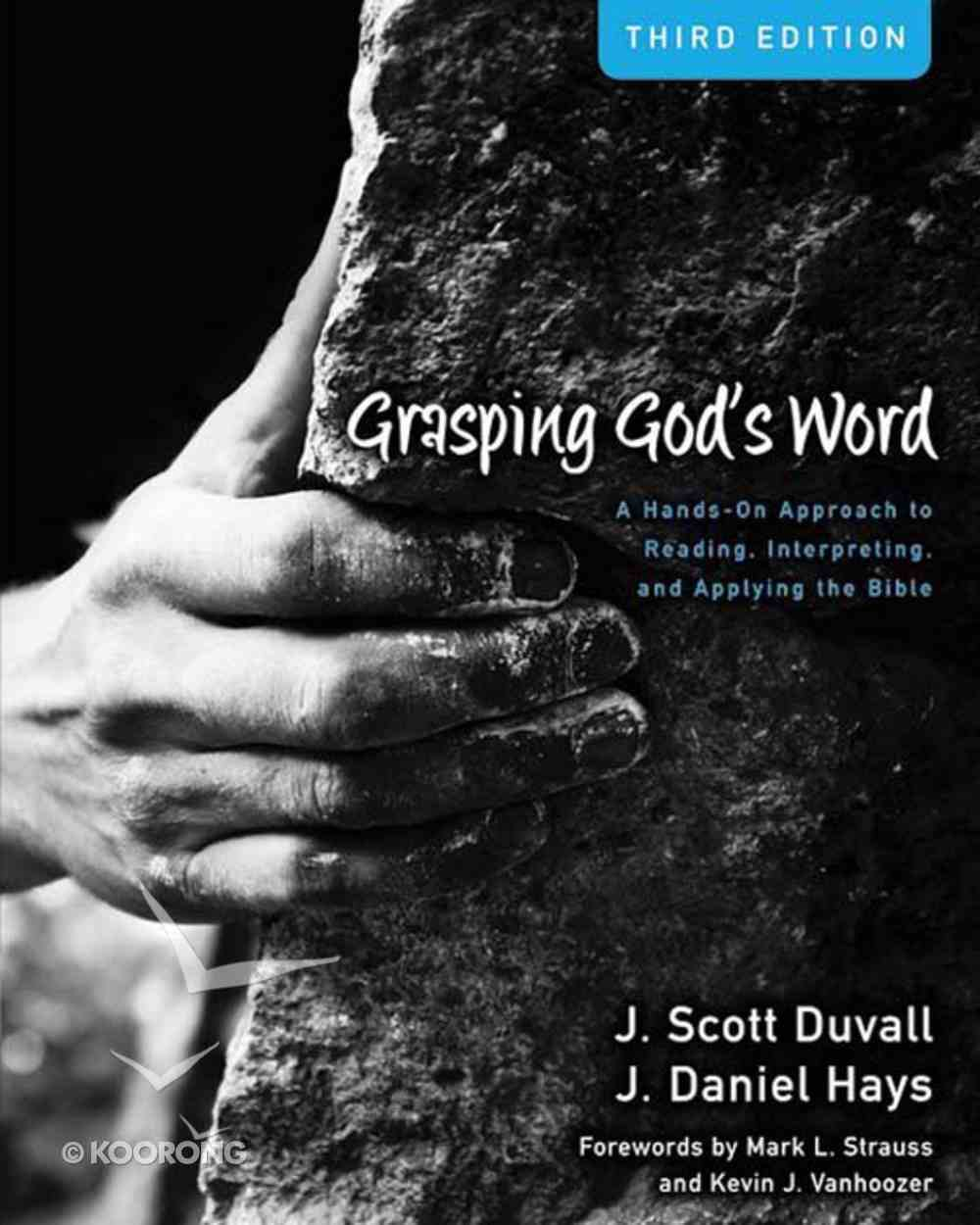 Grasping God's Word (3rd Edition) (Zondervan Academic Course Dvd Study Series) eBook