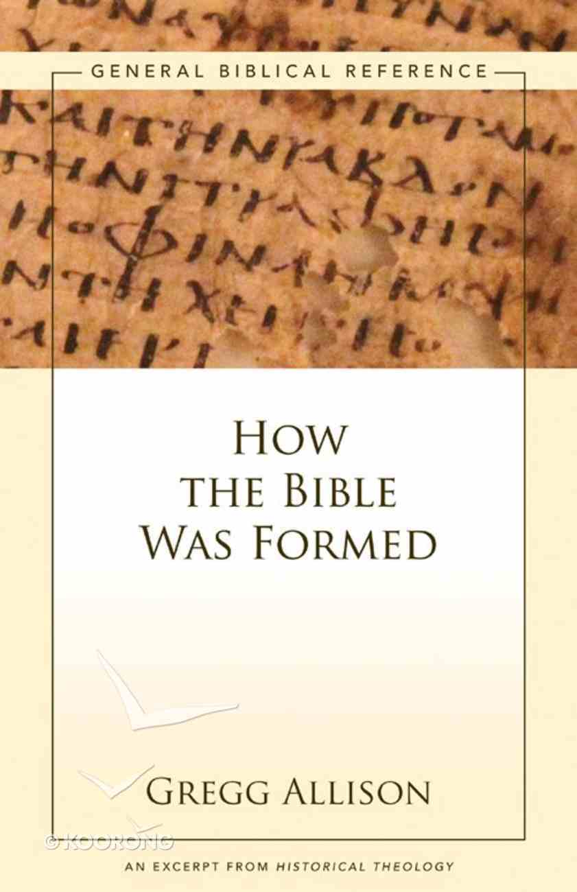 How the Bible Was Formed eBook
