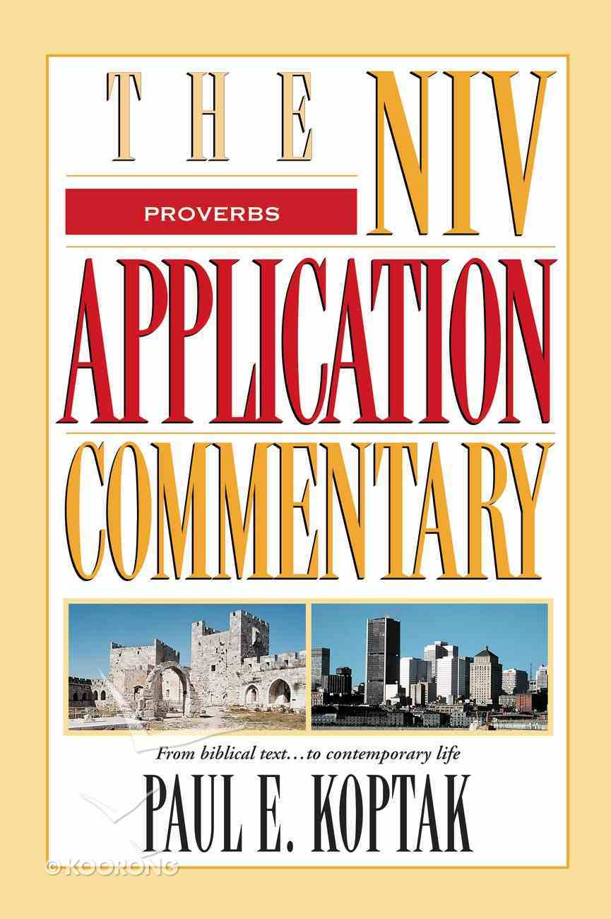 Proverbs (Niv Application Commentary Series) eBook