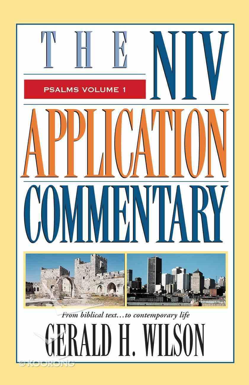 Psalms (Volume 1) (Niv Application Commentary Series) eBook