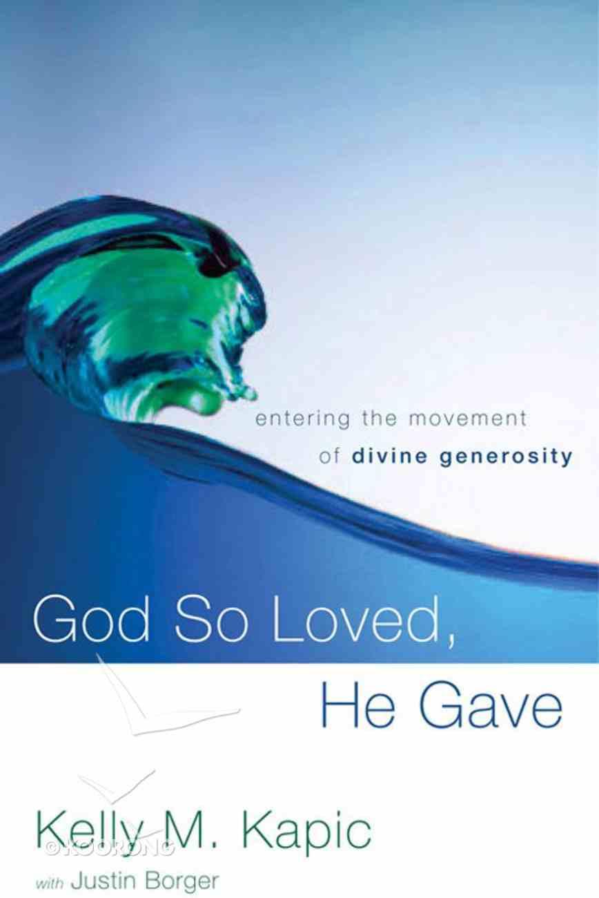 God So Loved, He Gave eBook