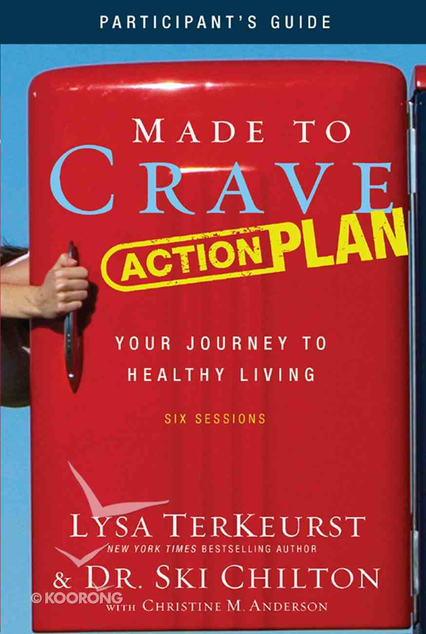 Made to Crave Action Plan (Participant's Guide With Dvd) Paperback