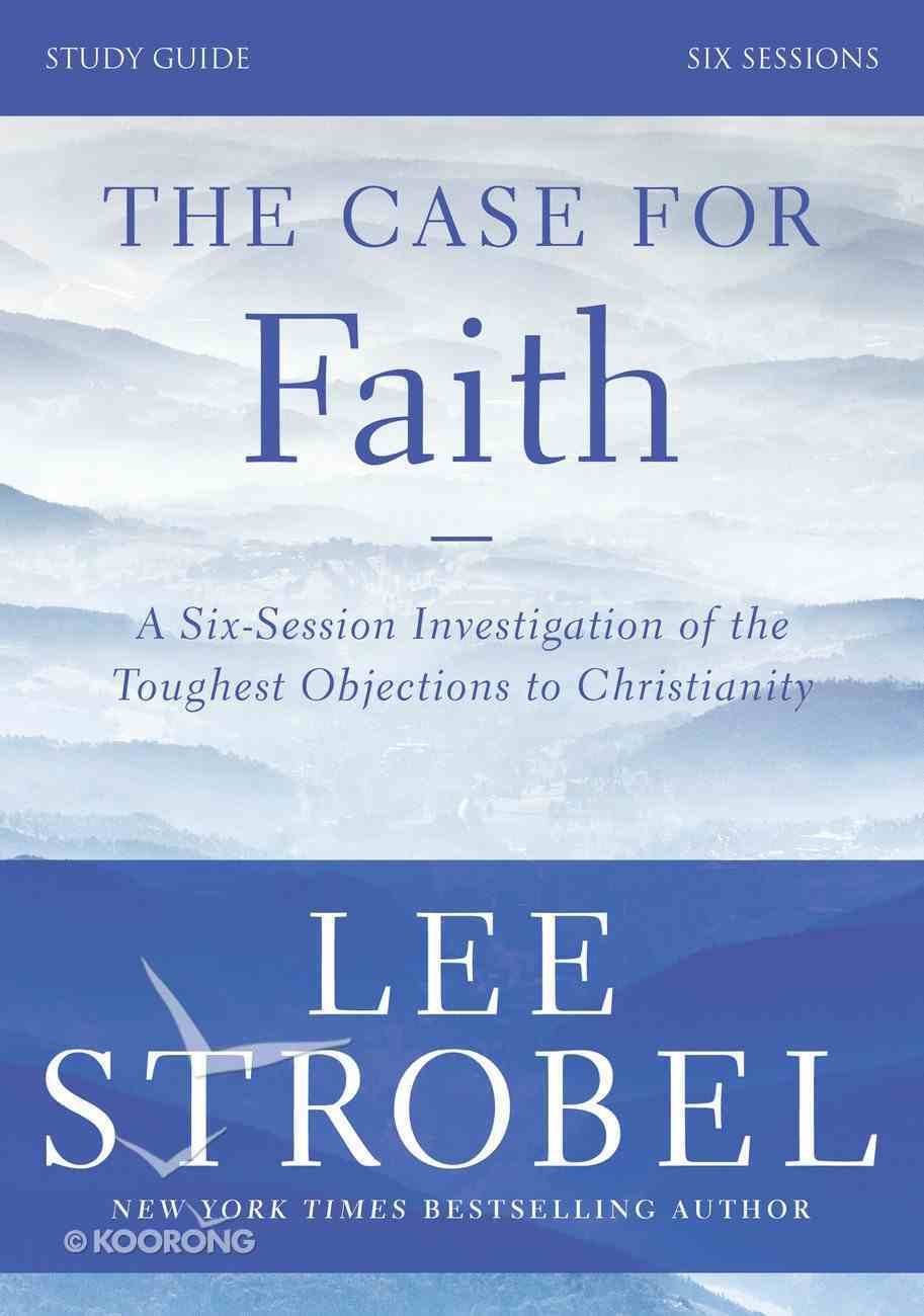 The Case For Faith Study Guide Revised Edition eBook