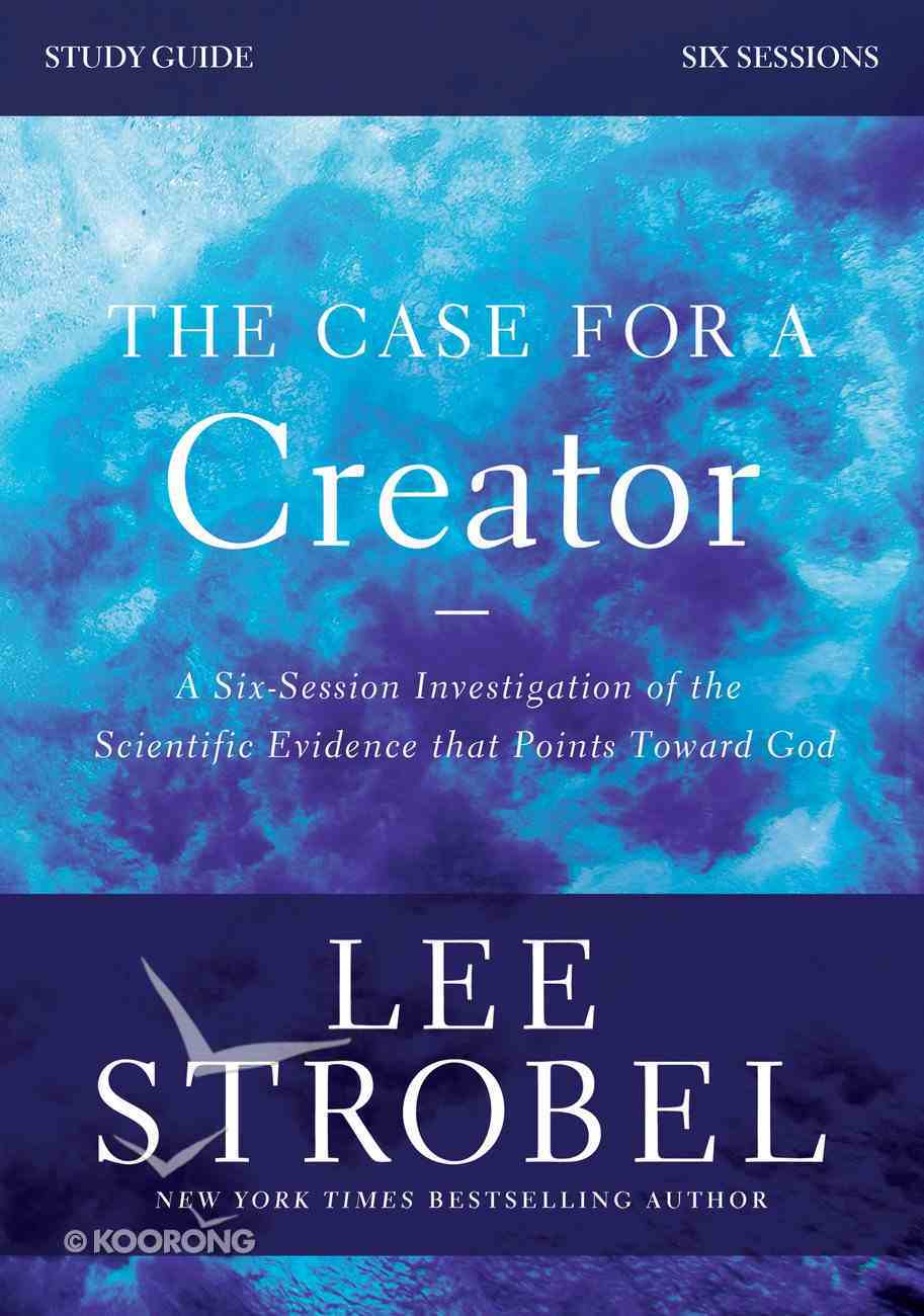The Case For a Creator Study Guide Revised Edition eBook