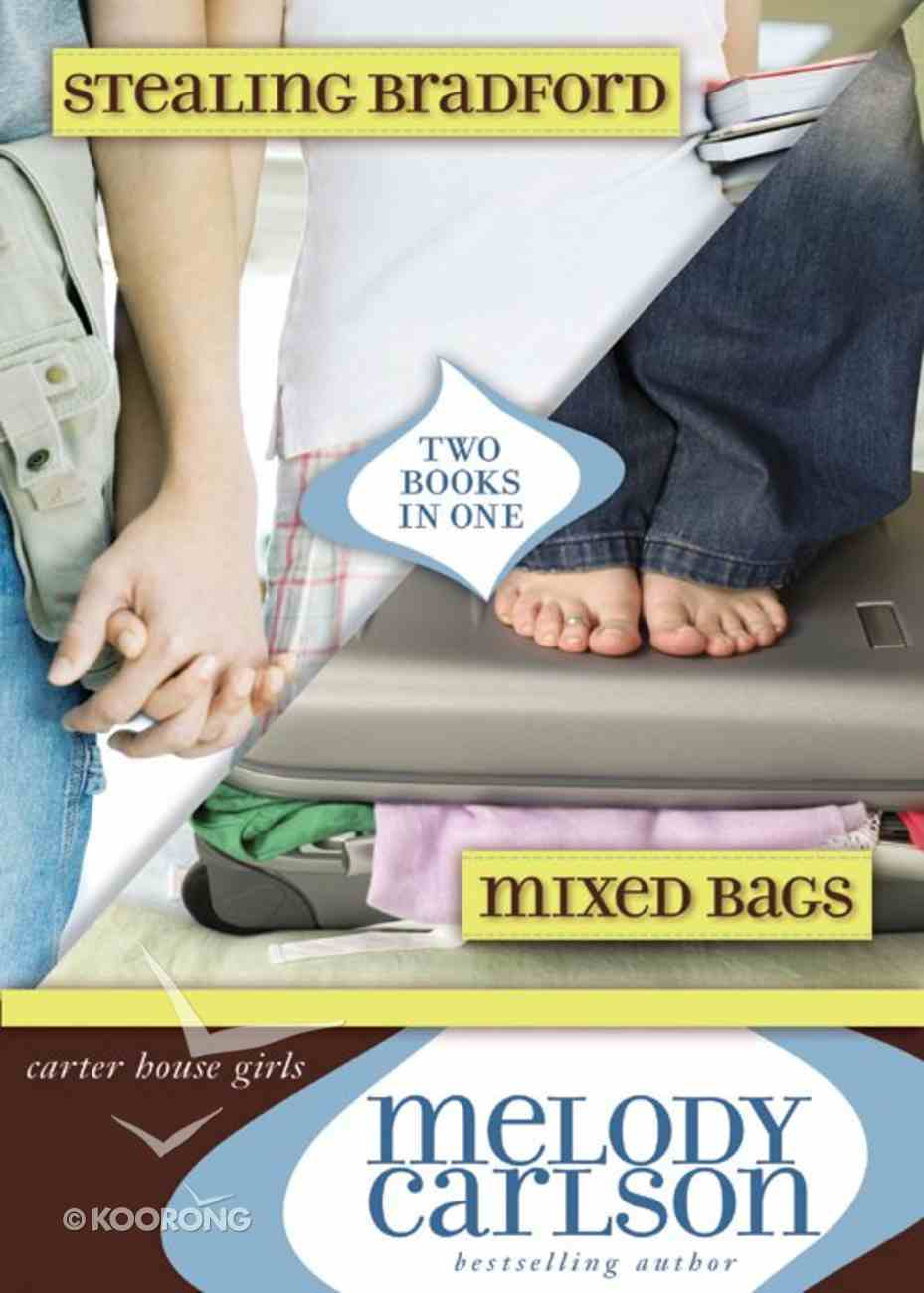 Mixed Bags (Plus Free #02 Stealing Bradford) (#01 in Carter House Girls Series) eBook