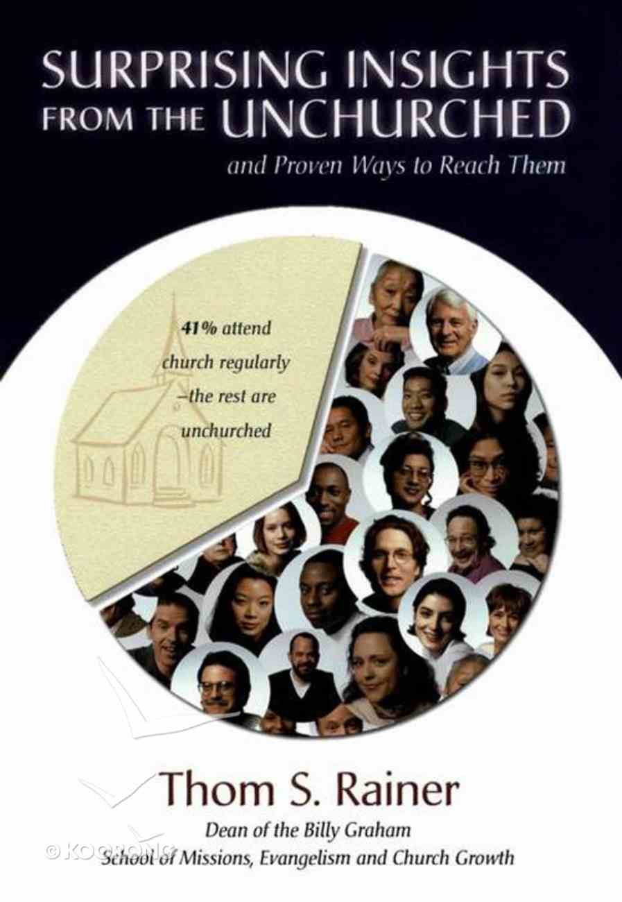 Surprising Insights From the Unchurched and Proven Ways to Reach Them eBook