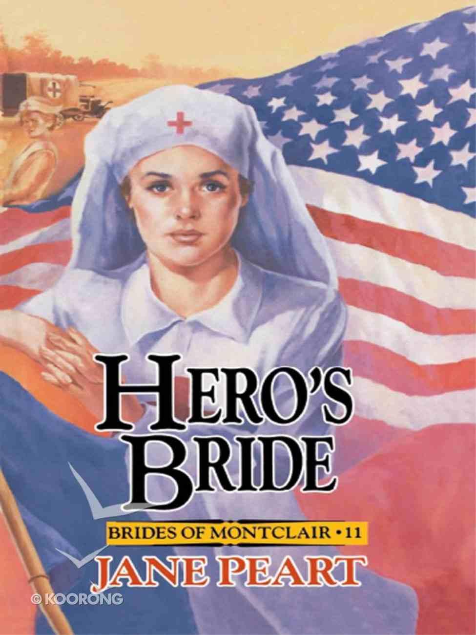 Hero's Bride (#11 in Brides Of Montclair Series) eBook