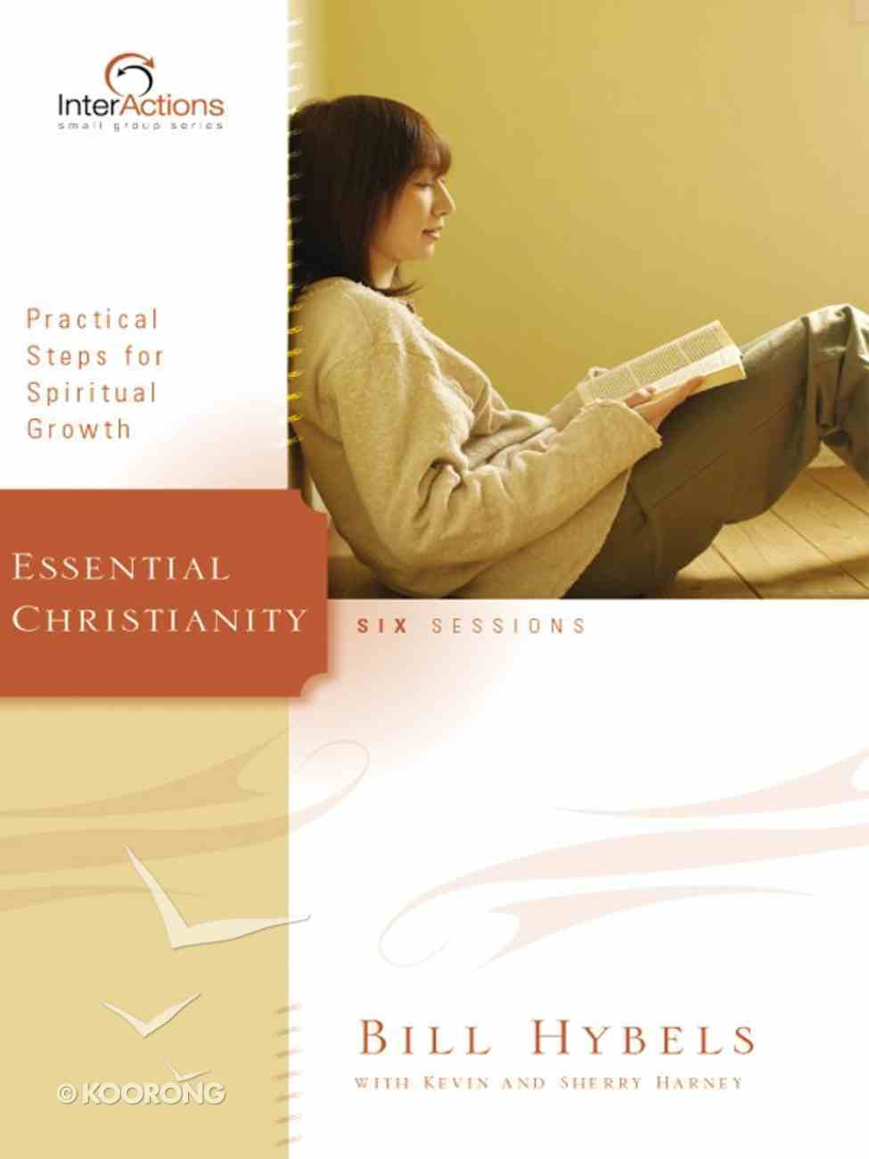Interactions: Essential Christianity (Interactions Small Group Series) eBook
