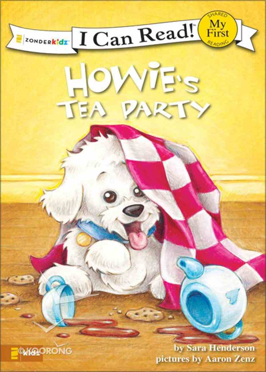 Howie's Tea Party (My First I Can Read! Series) eBook