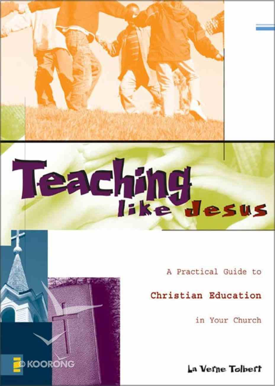 Teaching Like Jesus eBook