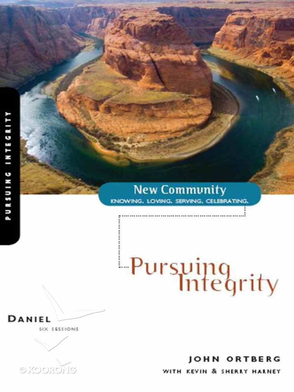Daniel - Pursuing Integrity (New Community Study Series) eBook