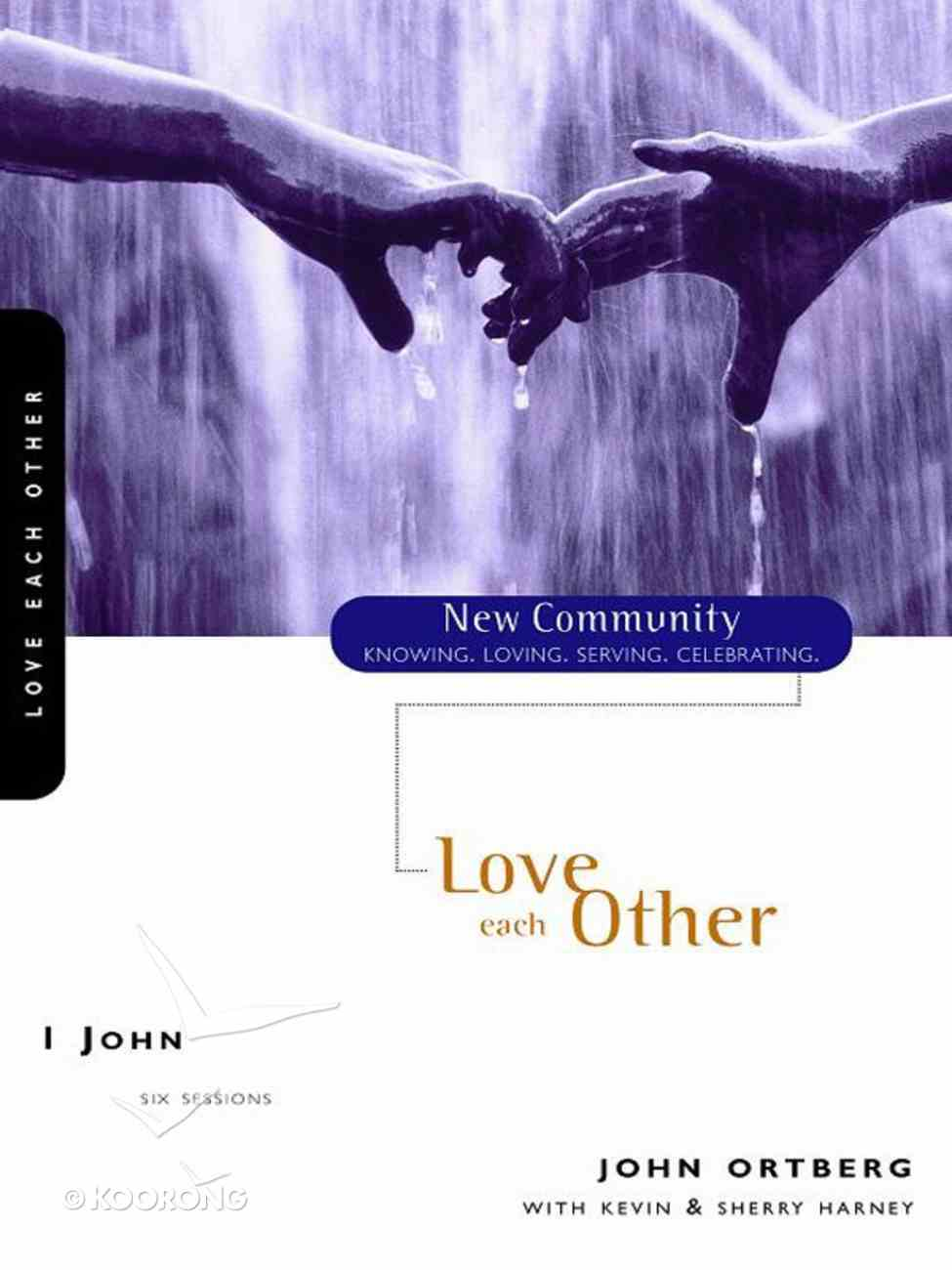 1 John - Love Each Other (New Community Study Series) eBook