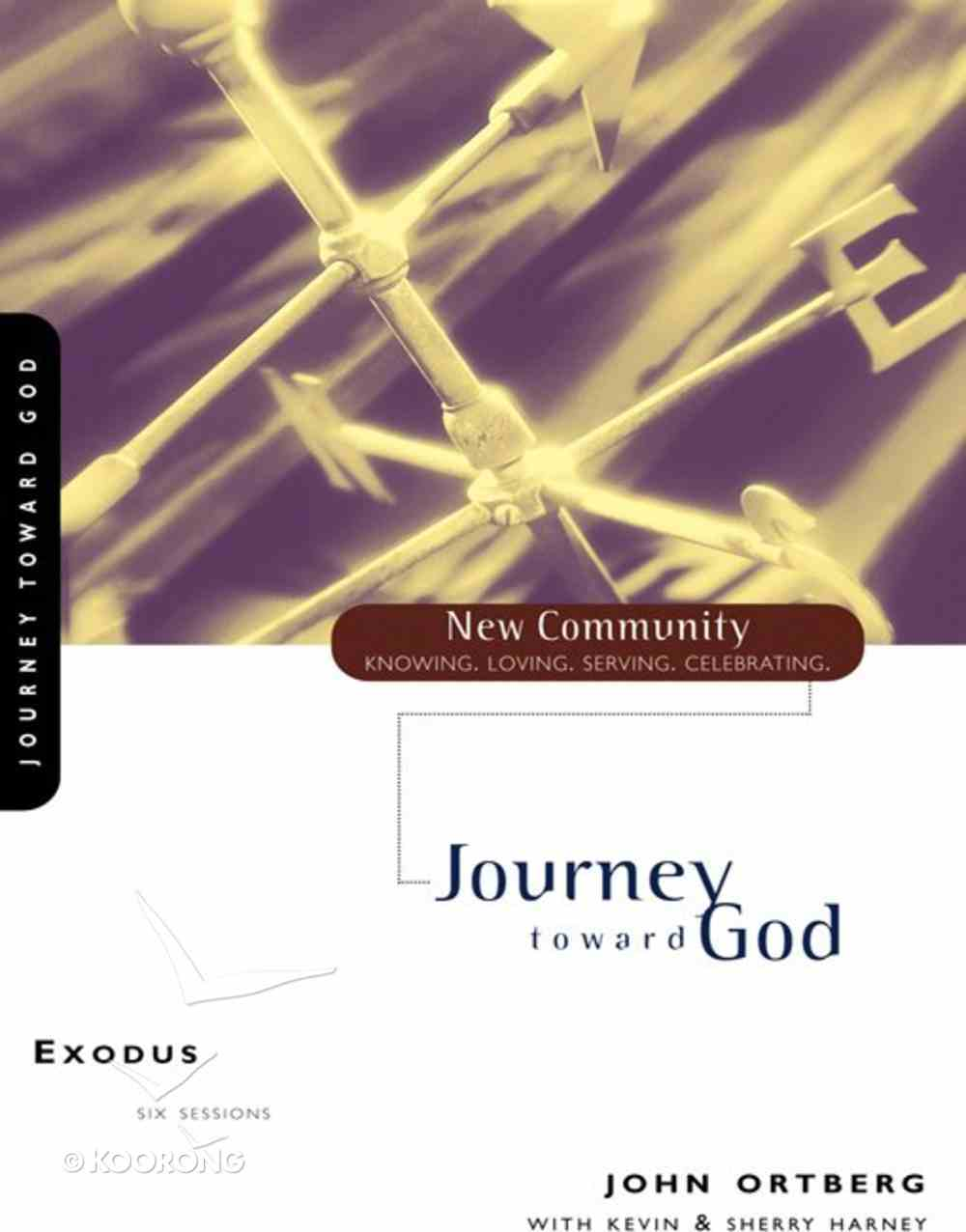 Exodus - Journey Toward God (New Community Study Series) eBook