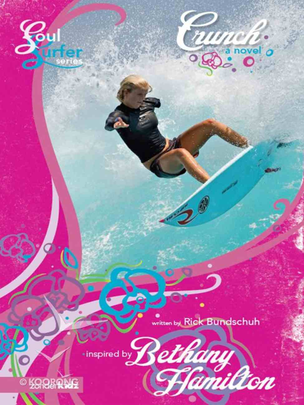 Crunch (#04 in Soul Surfer Series) eBook