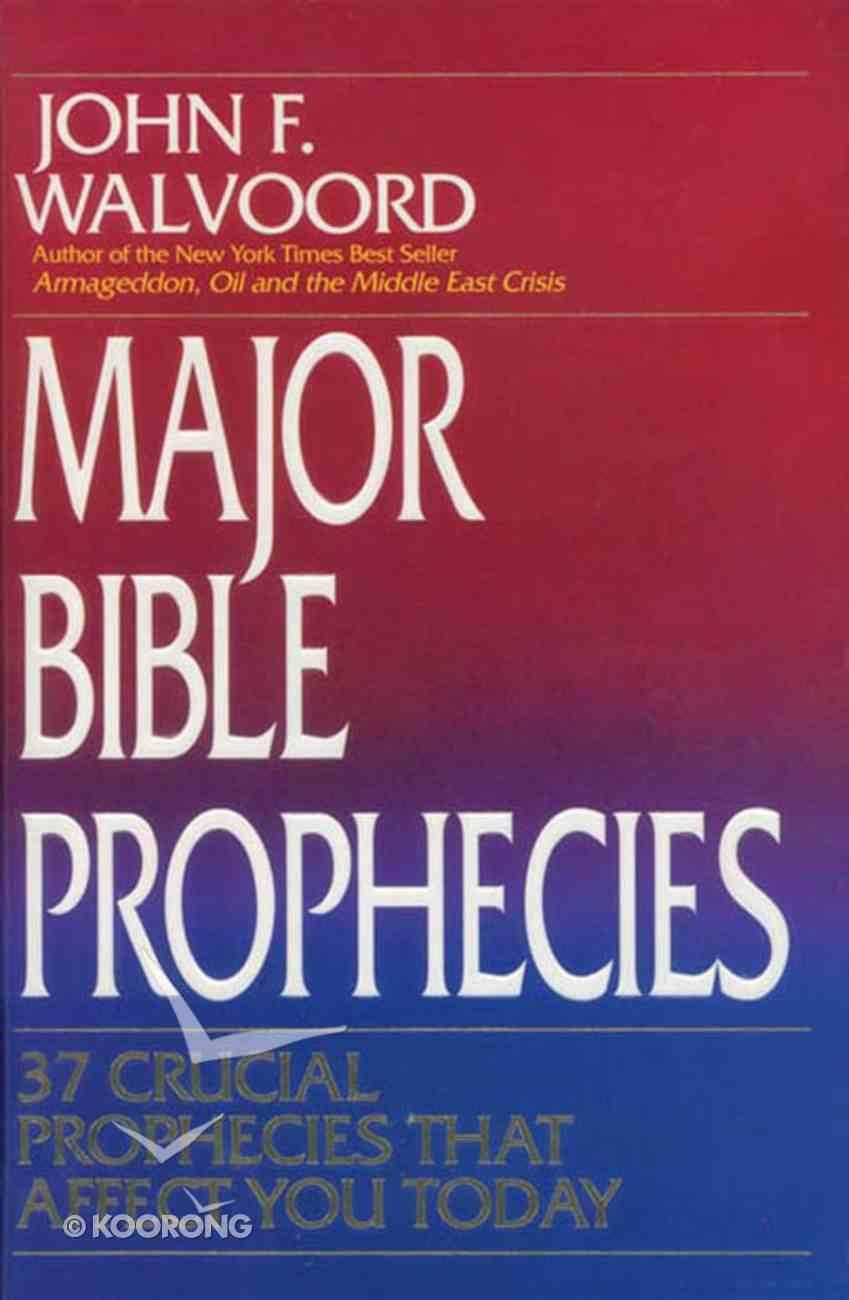 Major Bible Prophecies eBook