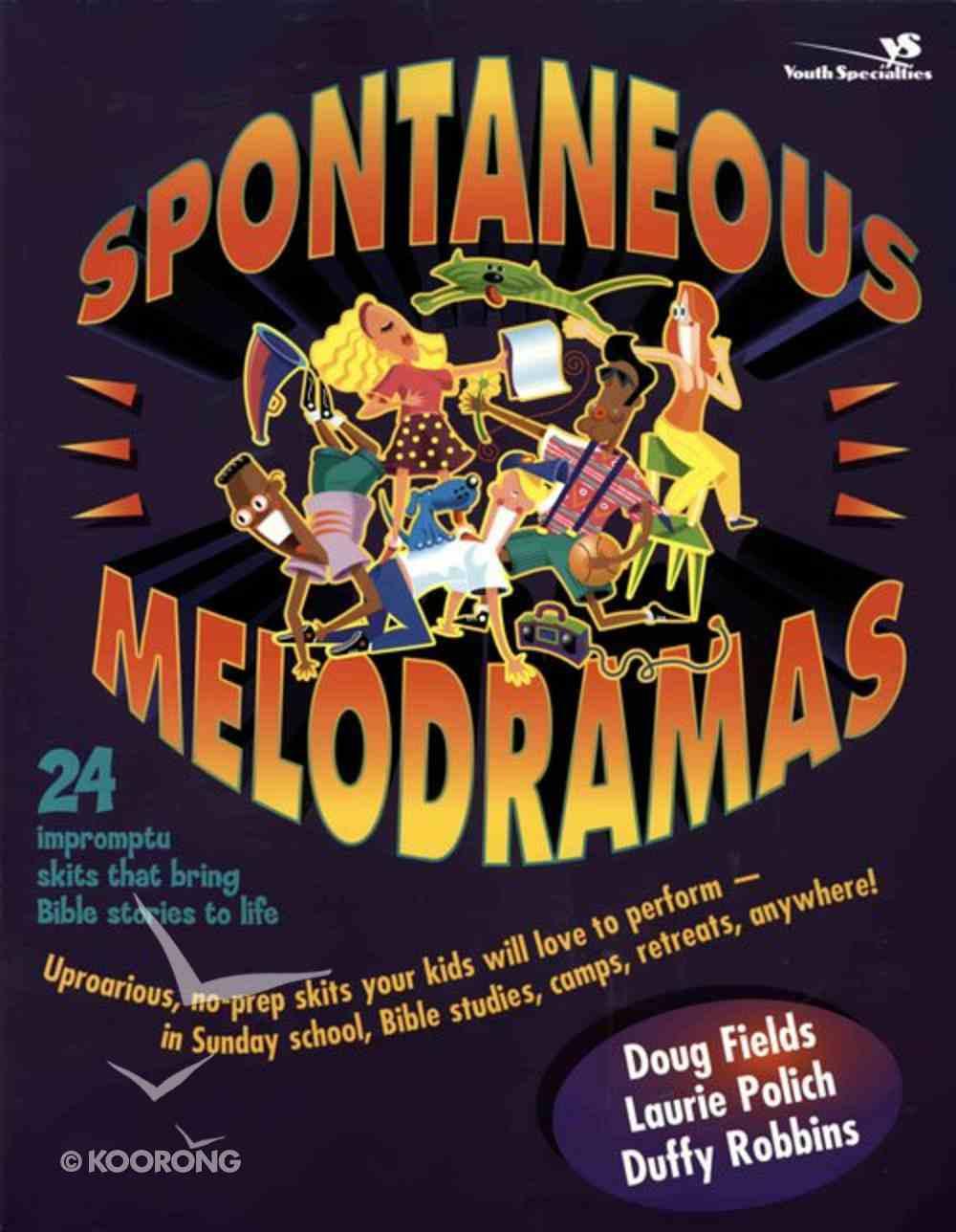Spontaneous Melodramas eBook