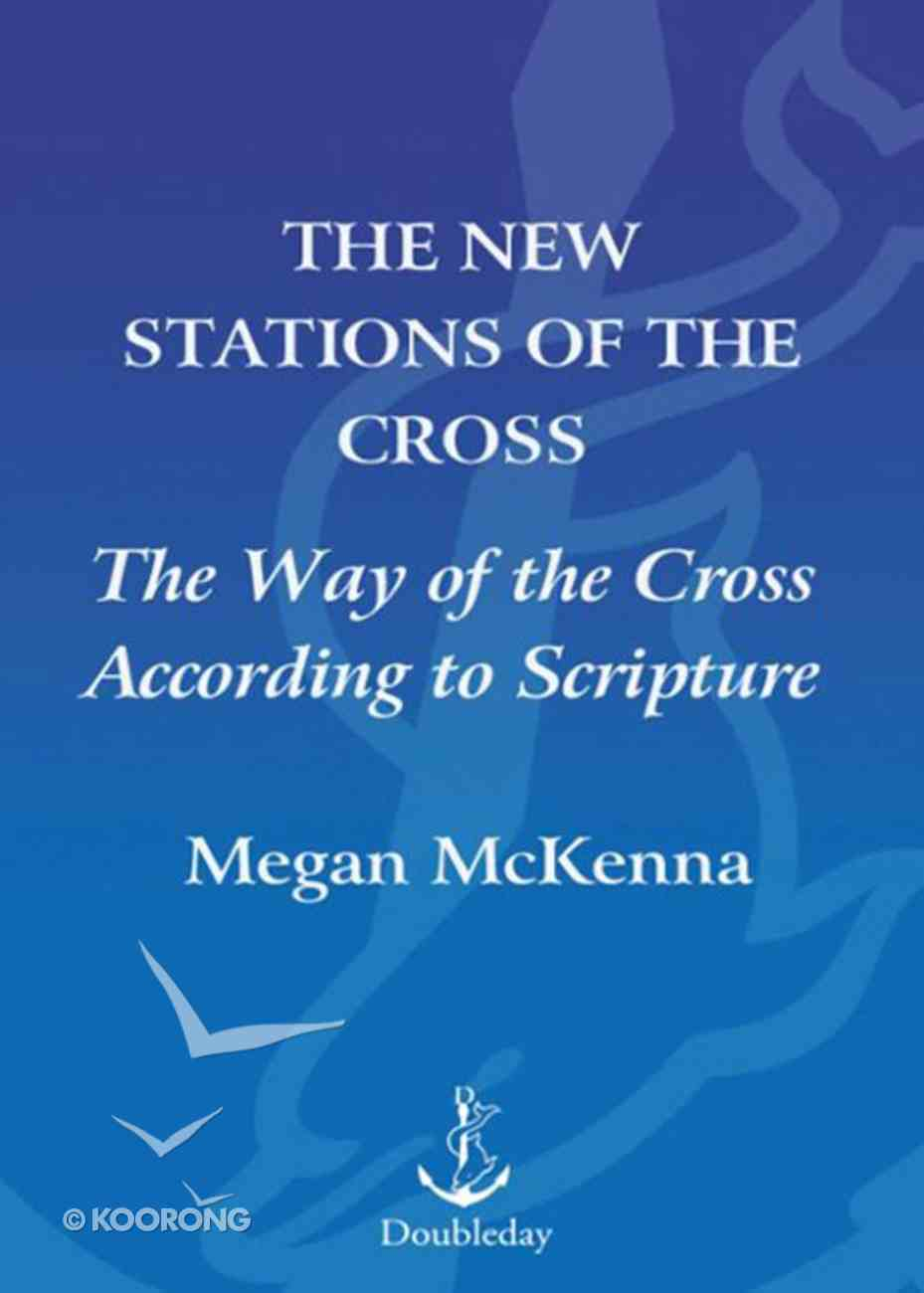 The New Stations of the Cross Paperback