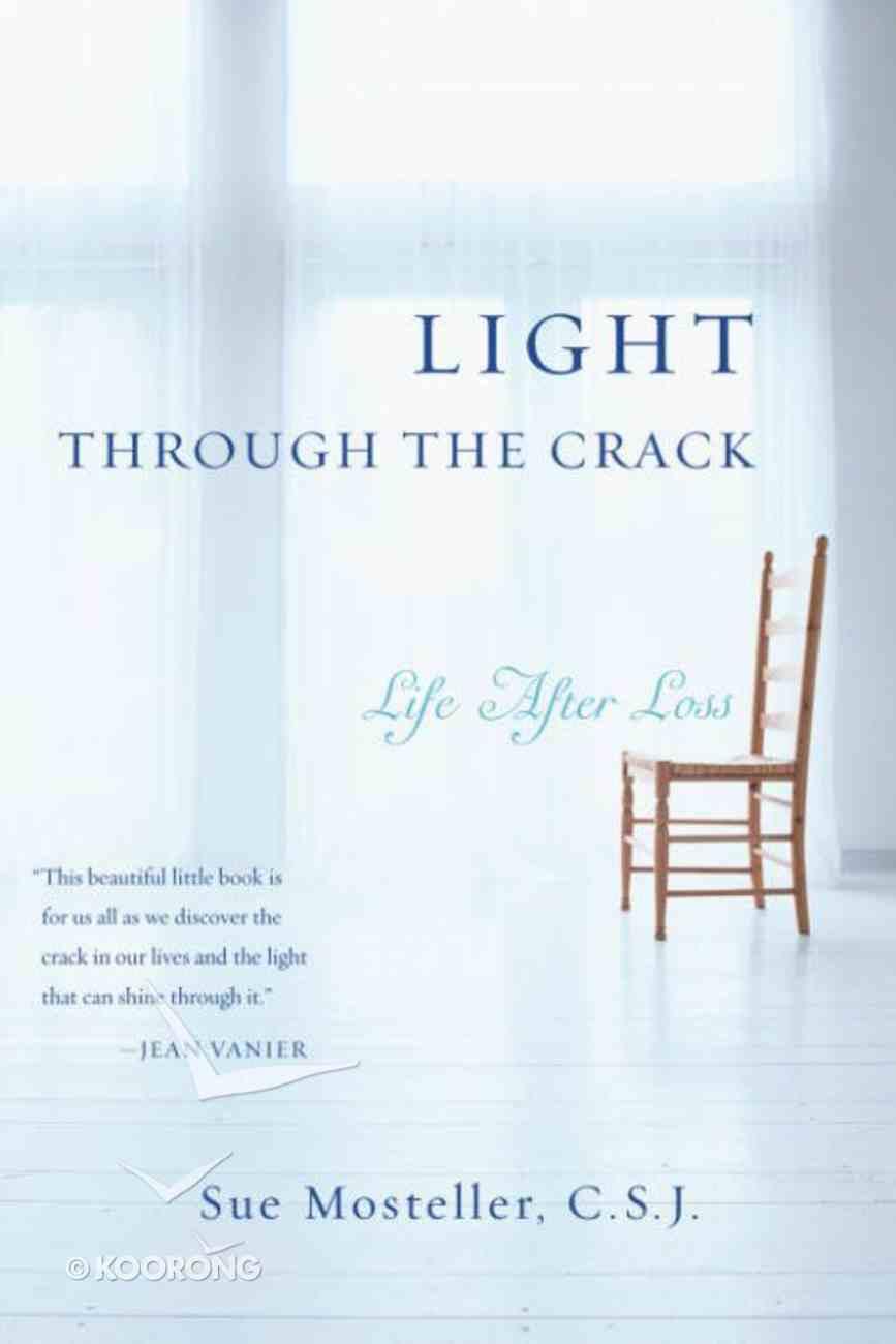 Light Through the Crack Paperback
