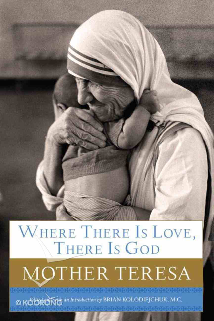 Where There is Love, There is God Paperback